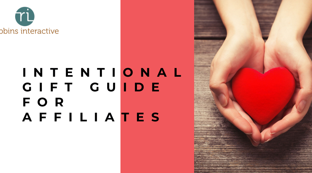 Intentional Gift Guide For Affiliates